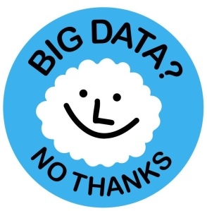 Big data? No Thanks!
