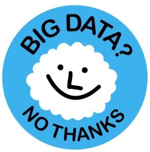 Big data? No Thanks!